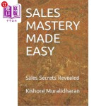 【中商海外直订】Sales Mastery Made Easy: Sales Secrets Revealed
