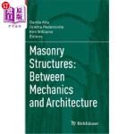【中商海外直订】Masonry Structures: Between Mechanics and Architect