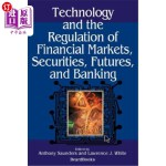 【中商海外直订】Technology and the Regulation of Financial Markets,