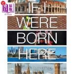 【中商海外直订】If I Were Born Here