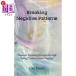 【中商海外直订】Breaking Negative Patterns