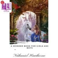 【中商海外直订】A Wonder Book for Girls and Boys