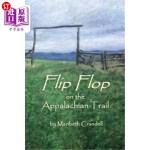【中商海外直订】Flip Flop on the Appalachian Trail