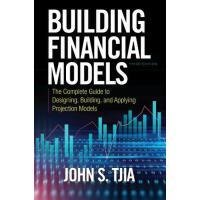 【预订】Building Financial Models, Third Edition: The Complete