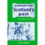 【预订】Subverting Scotland's Past: Scottish Whig Historians an