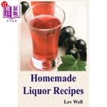 【中商海外直订】Homemade Liquor Recipes