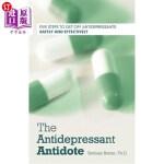 【中商海外直订】The Antidepressant Antidote: Five Steps to Get Off
