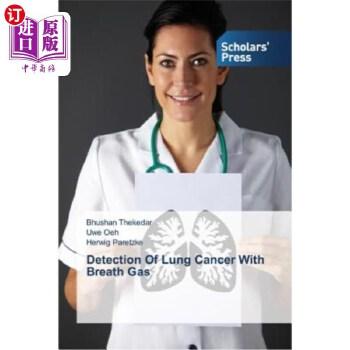 【中商海外直订】Detection of Lung Cancer with Breath Gas