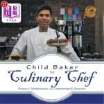 【中商海外直订】Child Baker to Culinary Chef