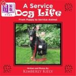 【中商海外直订】A Service Dog Life: From Puppy to Service Animal