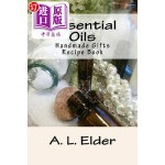 【中商海外直订】Essential Oils: Handmade Gifts: Recipe Book
