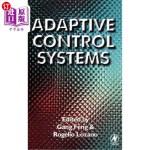 【中商海外直订】Adaptive Control Systems