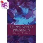 【中商海外直订】Unwrapped Presents