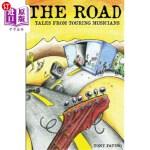 【中商海外直订】The Road: Tales From Touring Musicians