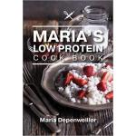 【预订】Maria's Low Protein Cook Book 9781773704012
