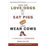 【预订】Why We Love Dogs, Eat Pigs, and Wear Cows: An Introduct