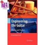 【中商海外直订】Engineering the Guitar: Theory and Practice