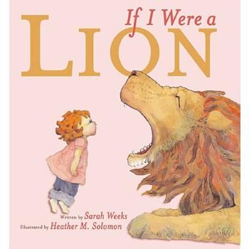 【预订】If I Were a Lion 预订商品,需要1-3个月发货,非质量问题不接受退换货。