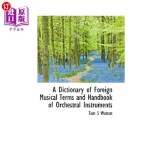 【中商海外直订】A Dictionary of Foreign Musical Terms and Handbook