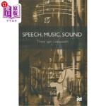 【中商海外直订】Speech, Music, Sound