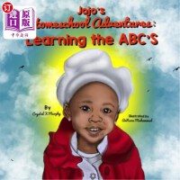 【中商海外直订】Jojo's Homeschool Adventures: Learning the Abc's