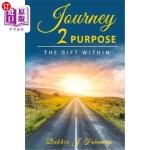 【中商海外直订】Journey 2 Purpose: The Gift WITHIN