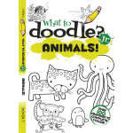 What to Doodle? Jr.--Animals! (【按需印刷】)