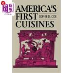 【中商海外直订】America's First Cuisines