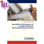 【中商海外直订】Durability Performance of Locally Produced Self-Com