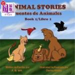 【中商海外直订】Animal Stories: Cuentos de Animales