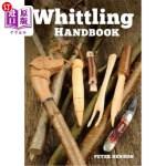 【中商海外直订】Whittling Handbook
