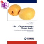 【中商海外直订】Effect of Preservatives on Mango Quality