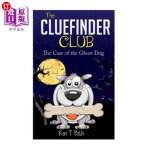 【中商海外直订】The CLUE FINDER CLUB: The Case of the Ghost Dog