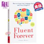 【中商原版】外语流利说 英文原版 Fluent Forever:How to Learn Any Language F
