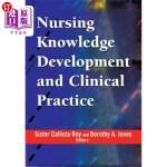 【中商海外直订】Nursing Knowledge Development and Clinical Practice