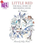 【中商海外直订】Little Red: The Real Story of Red Riding Hood.
