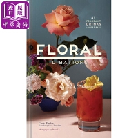 【中商原版】花香饮料(精装)英文原版 Floral Libations: 41 Fragrant Drinks + I