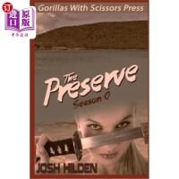 "【中商海外直订】The Preserve: Season Zero ""Number 6"""
