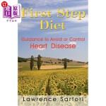【中商海外直订】First Step Diet: Guidance to Avoid or Control Heart