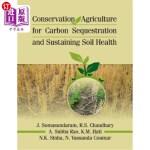 【中商海外直订】Conservation Agriculture for Carbon Sequestration a