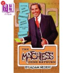 【中商海外直订】The Matchless Gene Rayburn (Hardback)