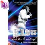【中商海外直订】Why Elvis Left the Building: Elvis Presley - Youth