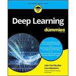【预订】Deep Learning For Dummies 9781119543046
