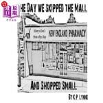 【中商海外直订】The Day We Skipped the Mall and Shopped Small