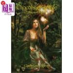 【中商海外直订】The Chocolatier's Wife: Illustrated Edition