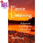 【中商海外直订】Fierce Listening: Advanced Teachings for Deepening