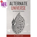 【中商海外直订】Alternate Universe: The Professor's Diaries