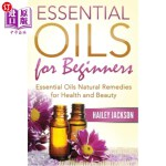 【中商海外直订】Essential Oils for Beginners: Essential Oils Natura