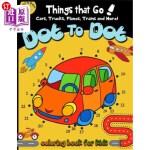 【中商海外直订】Dot to dot Things That Go! cars, trucks, planes, tr