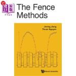 【中商海外直订】The Fence Methods